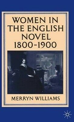 Women in the English Novel, 1800-1900 - New Book Williams, Merryn