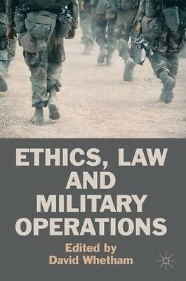 Ethics, Law and Military Operations - New Book