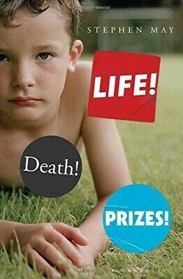 Life! Death! Prizes! - New Book May, Stephen
