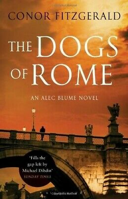 The Dogs of Rome: An Alec Blume Novel (Commissario Alec Blume 1) - New Book Fitz