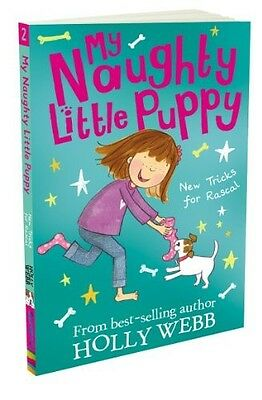 New Tricks for Rascal! (My Naughty Little Puppy) Webb, Holly New Book