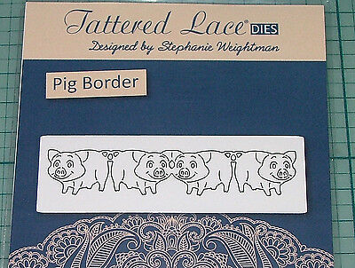 Tattered Lace -Pig Border -  1 Die