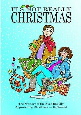 It's Not Really Christmas - New Book Donnelly, John