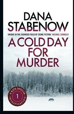 A Cold Day for Murder (A Kate Shugak Investigation), Stabenow, Dana, New Book