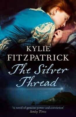 The Silver Thread Fitzpatrick, Kylie New Book