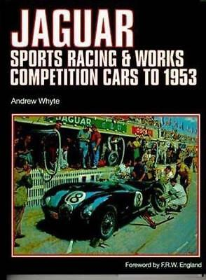 """Jaguar Sports Racing Works Competition Cars  to 1953 Vol. 1 9781859608425 """"NEW"""""""