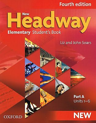 Oxford NEW HEADWAY Elementary FOURTH EDITION Student's Book Part A Units 1-6 NEW