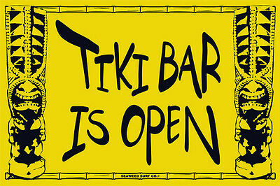 Tiki Bar Is Open Hawaii Beach Party Man Cave Metal Poster Sign Wall Art 12x18