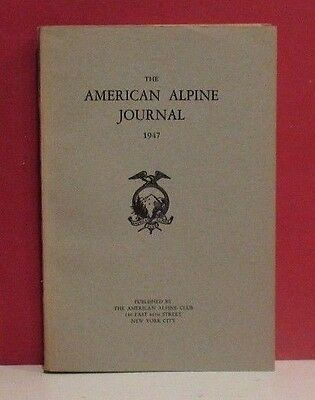 The American Alpine Journal - Volume 6 - Number 3 - 1947
