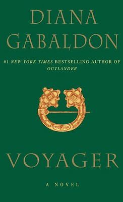 Voyager (Book #3 of the Outlander Series) by Diana Gabaldon! Brand New!
