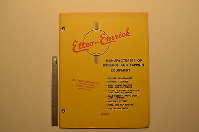 #J77 ETTCO-EMRICK Drilling and Tapping Equipment Catalog Ettco Machines Heads