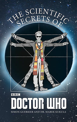 Simon Guerrier - The Scientific Secrets of Doctor Who (Paperback) 9781849909396