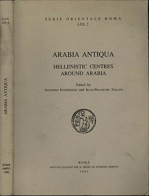 Arabia Antiqua. Hellenistic centres around Arabia. 1993. .