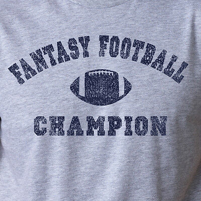 FANTASY FOOTBALL CHAMPION T-Shirt funny the league draft night super bowl gift