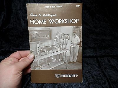 Vintage Delta Milwaukee Home Craft - How to Start Your Home Workshop #4564