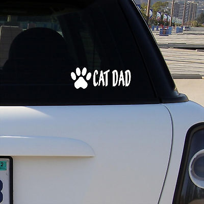 Cat Dad 8 vinyl car decal sticker HM1799 Thatlilcabin