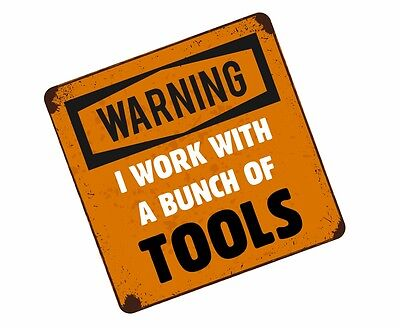 ON MAC SNAP TOOL CHEST BOX STICKER = ATTENTION I WORK WITH A BUNCH OF TOOLS