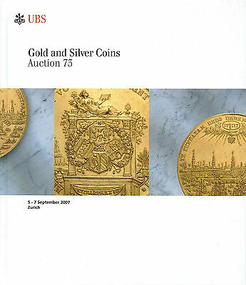 Ubs Auction 73 Auktionskatalog 2007 Gold And Silver Coins