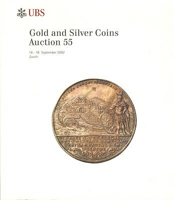 Ubs Auction 55 Auktionskatalog 2002 Gold And Silver Coins