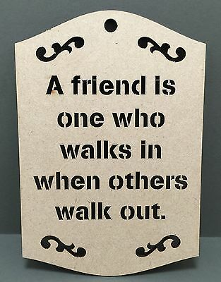 S146 A FRIEND Wall Door Hanging Sign Wood MDF Plaque Sign Laser Cut Gift