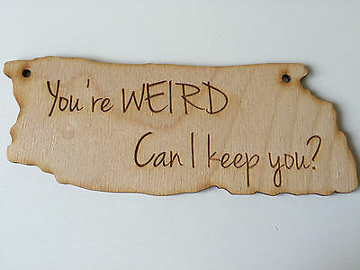 Funny Weird Wooden Hanging Sign Quirky Wood Hanging Plaque
