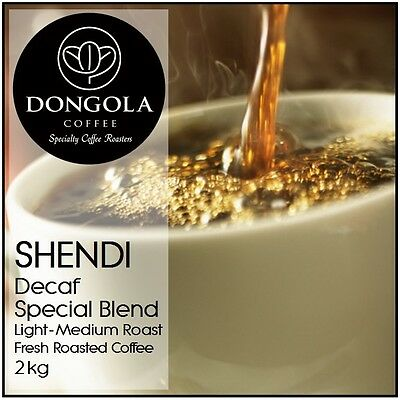 2KG DONGOLA SHENDI Swiss Water Premium Blend Decaf Fresh Roasted Coffee Beans