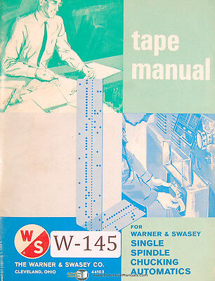 Warner & Swasey Single Spindle Chucking Automatics Tape Manual