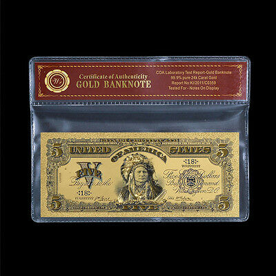 1899 US $5 Gold Banknote Chief One Papa Indian Five Dollars 24k Pure Gold /w COA