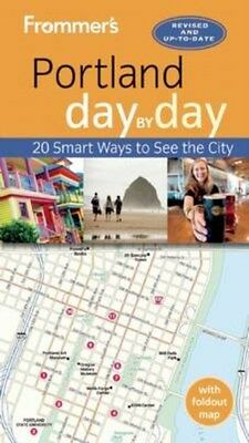 Frommer's Portland Day by Day 9781628873009, 2016, Paperback, BRAND NEW FREE P&H