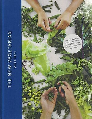 The New Vegetarian by Alice Hart NEW Hardback