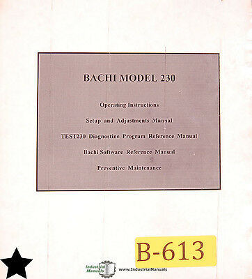 Bachi Model 230, Coil Winding Machine, Parts Assemblies and Electrical Manual