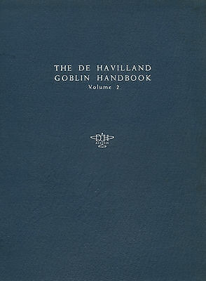 De Havilland Goblin - Operation, Maintenance And Overhaul Handbook / Volume 2