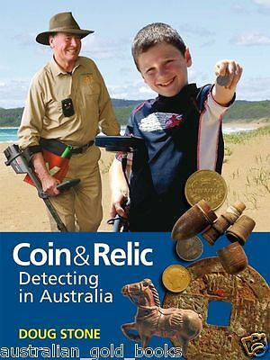 Coin and Relic Detecting in Australia by Doug Stone