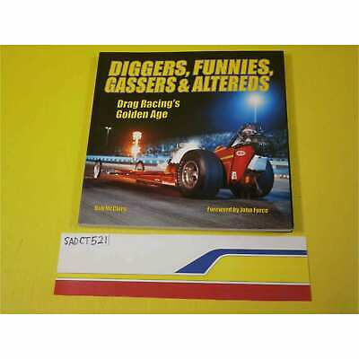 Sa Designs Ct521 Book - Racing Diggers, Funnies, Gassers & Altered