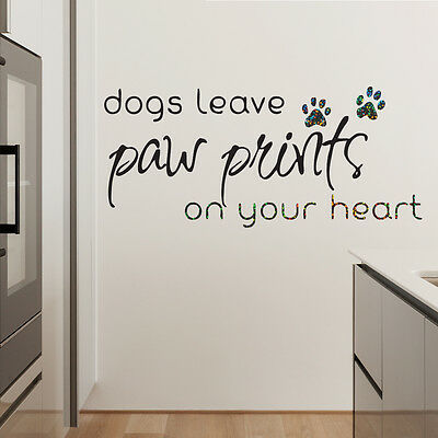 Dogs Leave Paw Prints Quote Glitter Sparkly Wall Decal Sticker Vinyl Wall Art