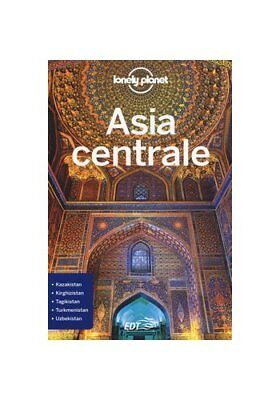 Lonely Planet: Asia Centrale
