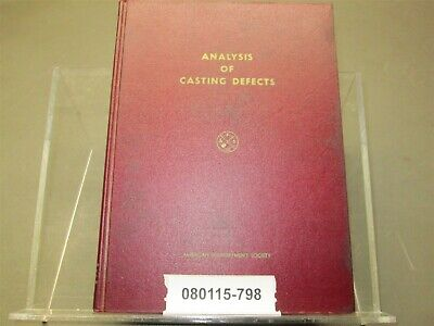 Hardcover Analysis Of Casting Defects 2nd Ed 1966 American Foundrymen's Society
