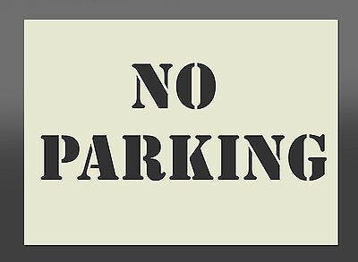 NO PARKING  Mylar Exterior Stencil - Various Sizes - Spray Paint, Airbrush