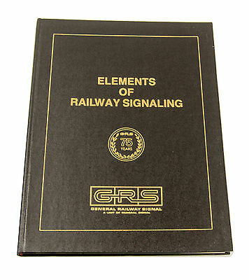 Vtg 1979 Elements of  Railway Signaling GRS HC Book 75th Anniversary Ed