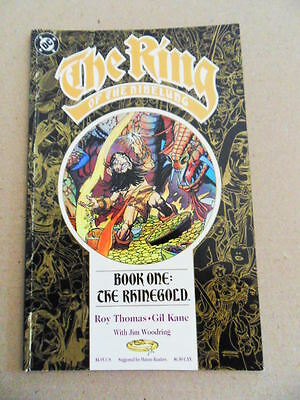 The Ring of the Nibelung  1 of 4 . Roy Thomas / Gil Kane - DC 1989  - FN / VF