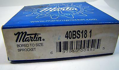 Martin Bored to Size Sprocket 40BS18 1 18 Teeth In Factory Box NOS NIB