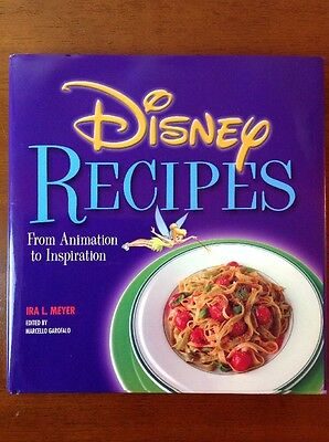 Disney Recipes From Animation To Inspiration Cook Book Ira L. Meyer Adults Kids