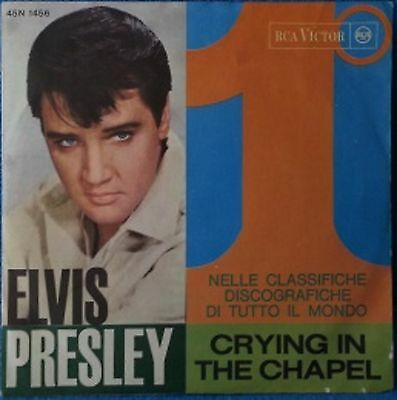 """# Elvis Presley CRYING IN THE CHAPEL Italy '60 7""""-C00062"""