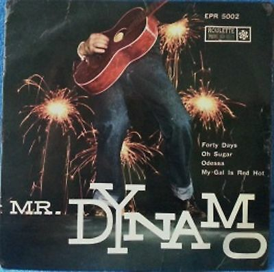 "# Mr Dynamo FORTY DAYS … Italy'58 EP 4 BRANI  7""-C00056"