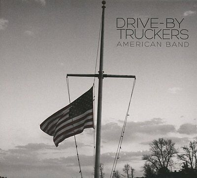 Drive-By Truckers - American Band - New Vinyl Lp