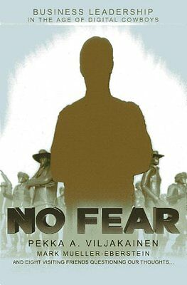 No Fear: Business leadership for the digital age 9789814346665