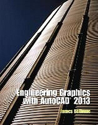 Engineering Graphics with AutoCAD 2013 James D. Bethune