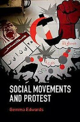 Social Movements and Protest Gemma Edwards
