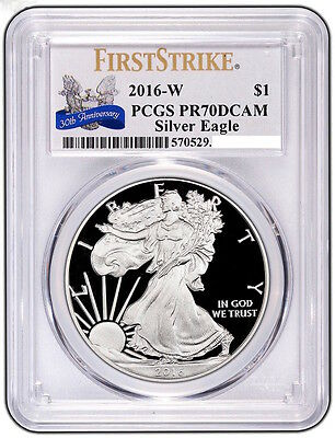 2016-W American Silver Eagle PROOF PCGS PR70DCAM - 30th Anniversary First Strike