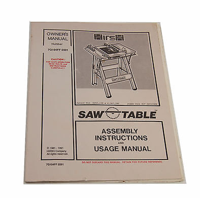 Owners manual for HIRSH Saw Table  Model 7Q104FF 0391